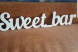 """Надпись """"sweet_bar"""" (сладкий бар) ,буквы из дерева. Фото 1."""