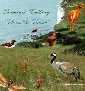 Dominik Eulberg - Flora Fauna