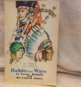 Habits and ways in Great Britain and USA на анг