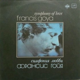 Пластинка Francis Goya - Symphony of love