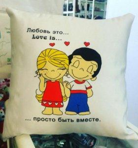 Подушка love is.....