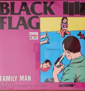 "Black Flag ""Family man"""