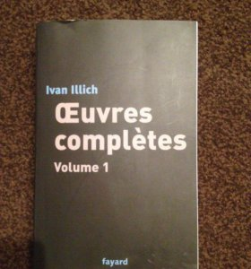 "Ivan Illich ""Œuvres complètes""книга на французском"