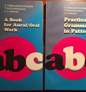 A book for oral work+Practical grammar in patterns