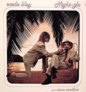 Пластинка Carla Bley - Night - Glo