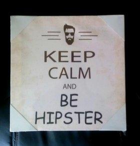 """Новый холст на подрамнике """"Be hipster"""""""