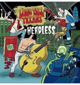 Винил, Long Tall Texans Headless