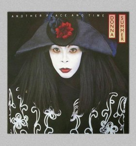 """Винил Donna Summer """"Another Place And Time"""" (1989)"""