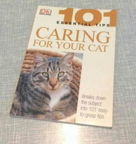 101 essential tips. Caring for your cat.
