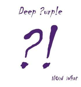 Deep Purple Now What?!