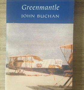 Книга Зелёная мантия Джона Бакена, на английском