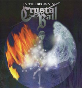Crystal Ball – In The Beginning