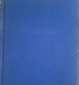 """Книга """"Yesterday"""" эксклюзивное,коллекционное"""