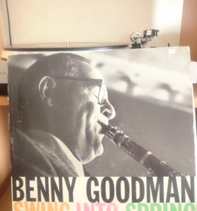 "Benny Goodman His Orchestra ""Swing Into Spring"""