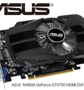 Видеокарта ASUS Nvidia GeForce GTX 750