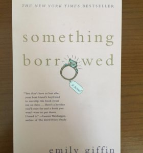 "E. Giffin ""Something borrowed"""