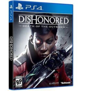 PS4. Dishonored Death of outsider