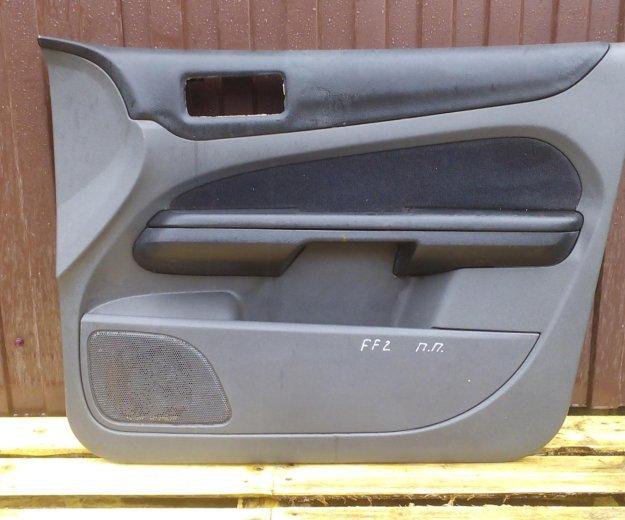 Передние обшивки дверей форд фокус 2 ford focus 2. Фото 3. Сыктывкар.