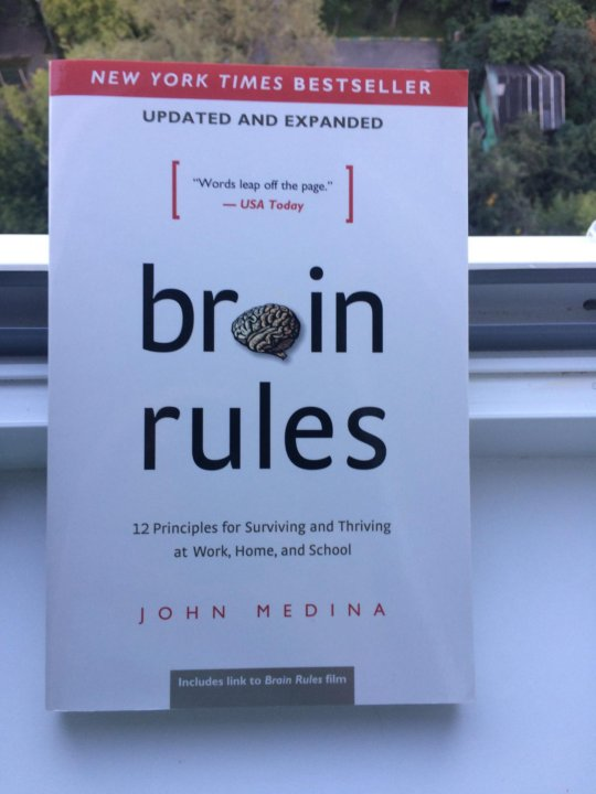 brain rules updated and expanded 12 principles for surviving and thriving at work home and school