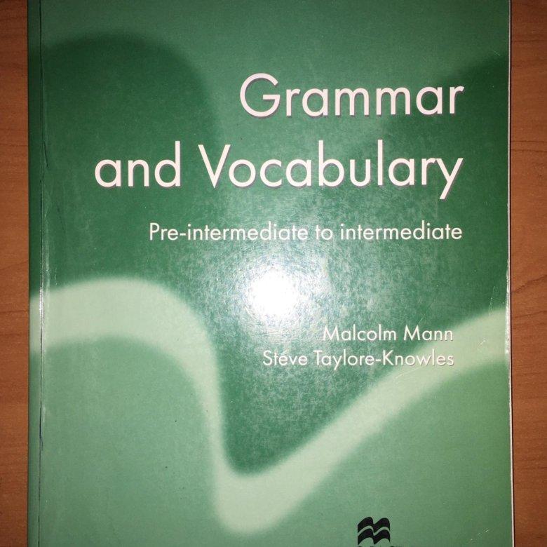 Vocabulary intermediate and to grammar по pre-intermediate гдз